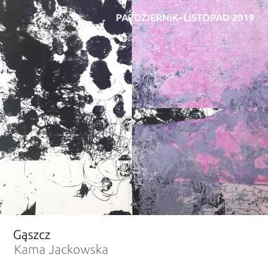 Wystawa Gąszcz – Kama Jackowska