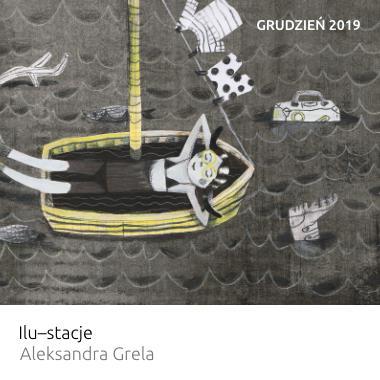 Wystawa Ilu-stacje – Aleksandra Grela