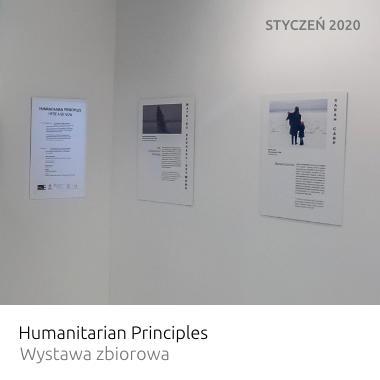 Wystawa Humanitarian Principles – Wystawa zbiorowa
