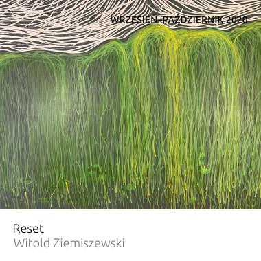Wystawa Reset – Witold Ziemiszewski