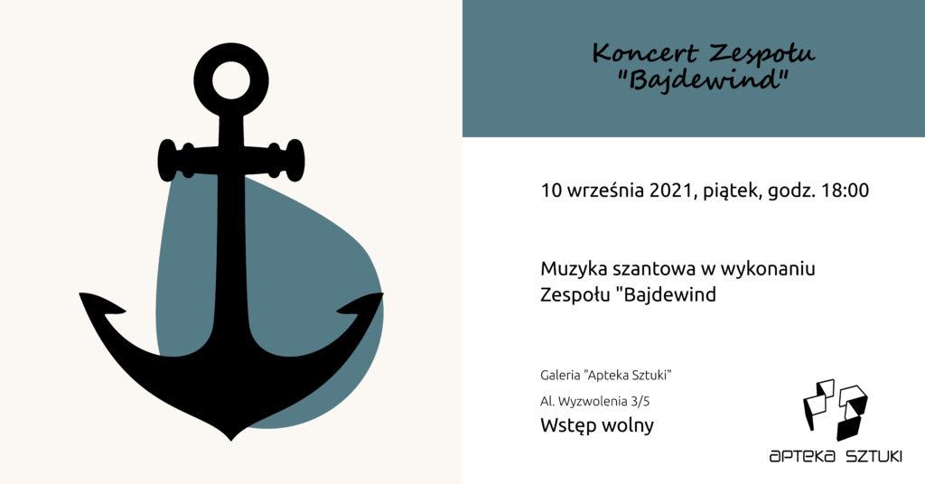 """Zaproszenie na występ grupy szantowej """"Bajdewind"""""""