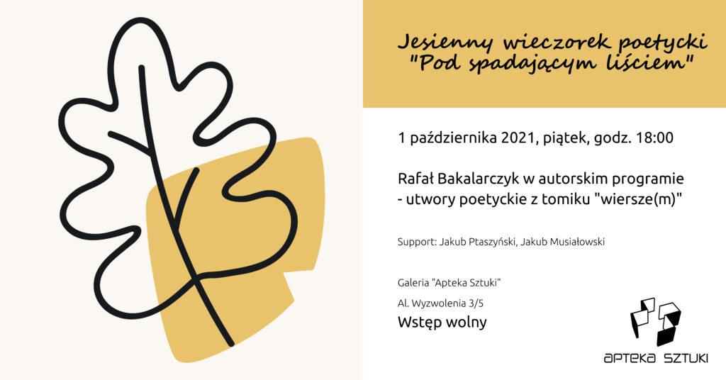 Zaproszenie na wieczorek poezji Rafała Bakalarczyka